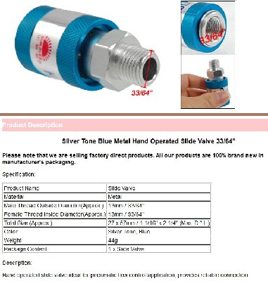 The slide valve type I used, widely available for less than $10 including shipping